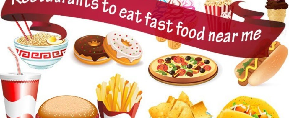 restaurants-to-eat-fast-food-near-me-place