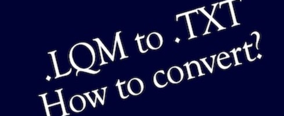 lqm to text